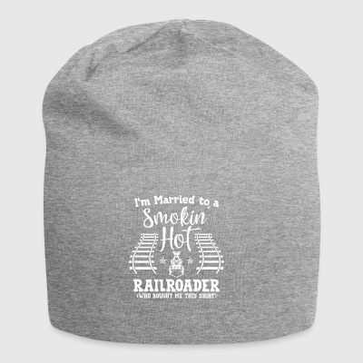 Trains - Married to a smokin hot railroader - Jersey Beanie