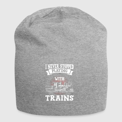 Trains never stopped playing with trains - Jersey Beanie