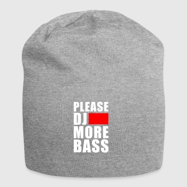 Techno Shirt Please Dj more Bass Festival Party - Jersey Beanie
