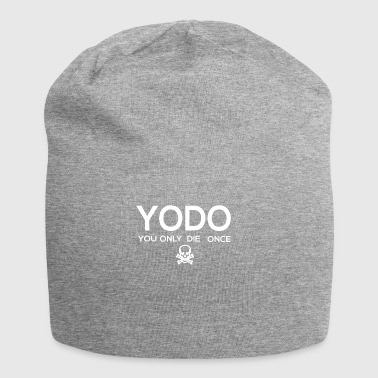 Yodo You Only Die Once Skull And Crossbones Funny - Jersey Beanie