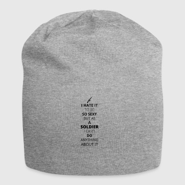 HATE it be sexy can do anything SOLDIER - Jersey Beanie