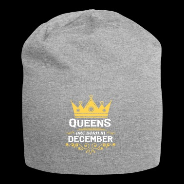 Queens are born in DECEMBER - Jersey Beanie