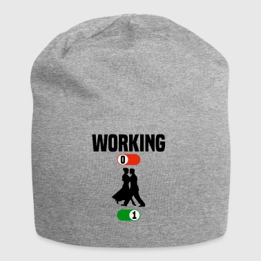 Working Job OFF dancing dancing sport ON gift - Jersey Beanie