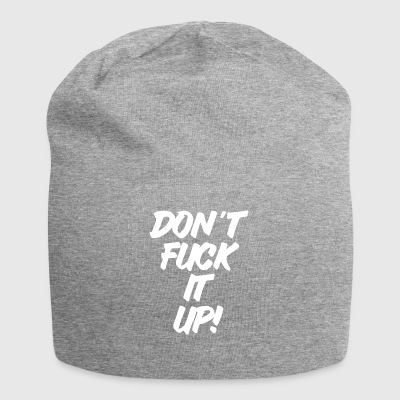 Don t Fuck It Up 2 Hvid - Jersey-Beanie