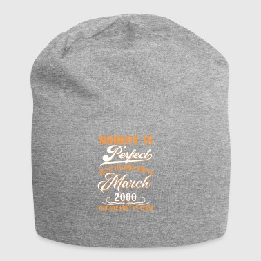 If You Born In March 2000 - Jersey Beanie