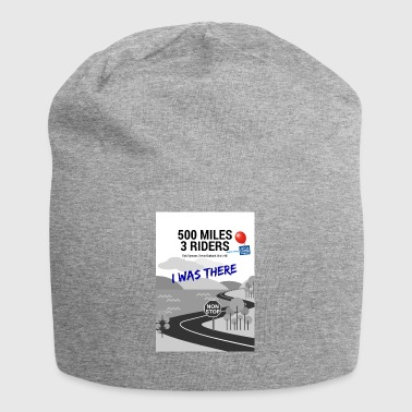 500 Miles supporter I was there - Jersey Beanie