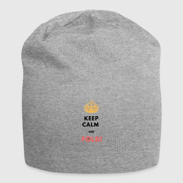 KEEP CALM AND FOLD! - Jersey Beanie