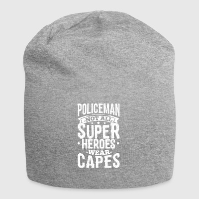 Funny Police Policeman Shirt Not All Superheroes - Jersey Beanie