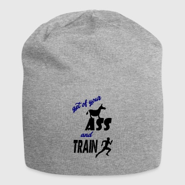 get of your ass and train - Jersey Beanie
