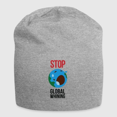 Stop Global Whining! - Bonnet en jersey