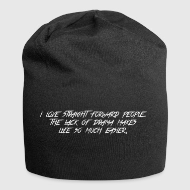 Be honest, open and direct! - Jersey Beanie