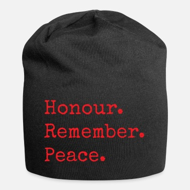 Day Honour. Remember. Peace. Remembrance Day Gifts - Jersey Beanie