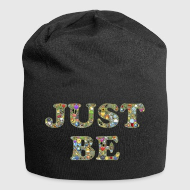 Just Just be - Jersey Beanie