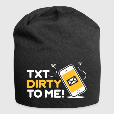 Send Me Dirty Messages! - Jersey Beanie
