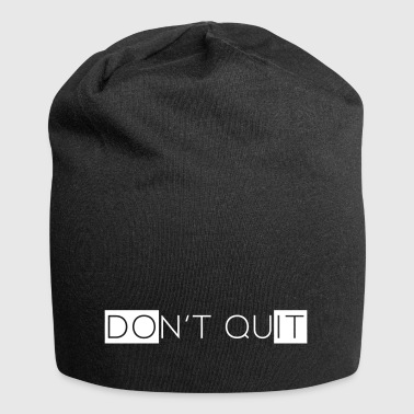 Do not quit - Jersey Beanie