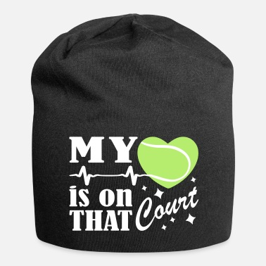 Court Tennis Is On That Court - Jersey Beanie