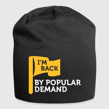 I'm Popular And In Demand! - Jersey Beanie