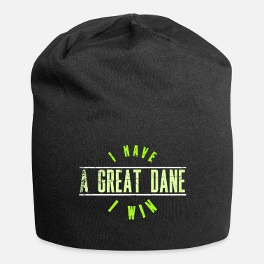 I Have Great Dane I Win - Jersey Beanie