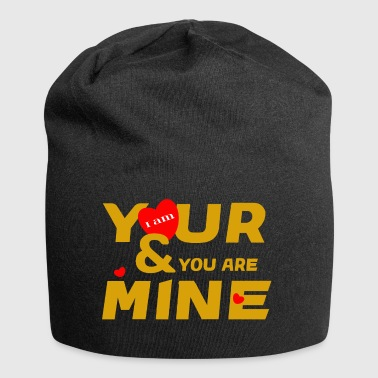 i am yours and you are mine loce cool fashion desi - Jersey Beanie