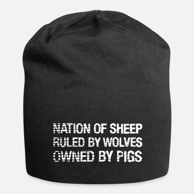 Disobey Nation Of Sheep. Ruled by Wolves. Owned by Pigs. - Jersey Beanie
