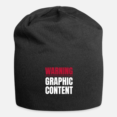 Explicit Warning Graphic Content Gamer Explicit Content - Jersey Beanie