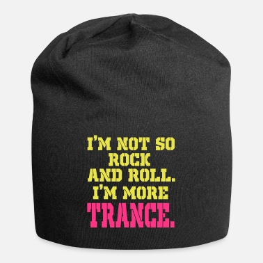 Trance trance trance - Beanie in jersey
