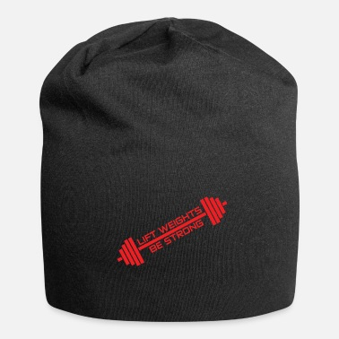 Lifting LIFT WEIGHTS, BE STRONG - Jersey Beanie