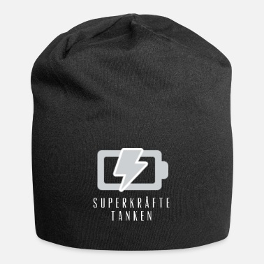 Fill Up fill up with superpowers - Beanie