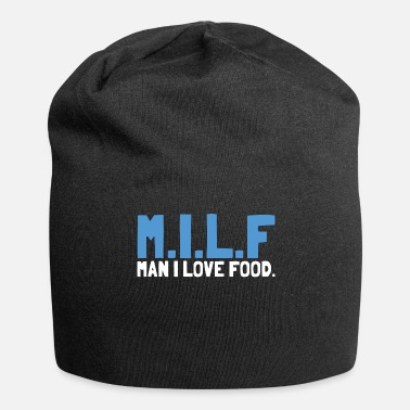 Milf MILF man i love food Foodie Cooles - Jersey Beanie