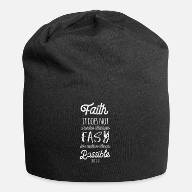 Bible Faith makes everything possible Bible verse - Jersey Beanie