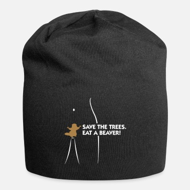 Cunnilingus Save The Trees. Eat A Beaver. - Jersey Beanie