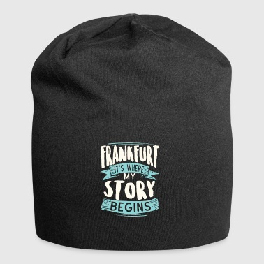 Äppelwoi Frankfurt It´s Where My Story Begins Geschenk Idee - Jersey-Beanie