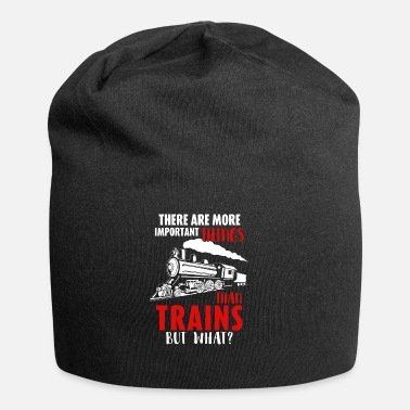 Model Railroad - Trains are the most important things - Jersey Beanie