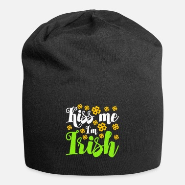 Kiss Me Im Irish Kiss Me I'm Irish - Beanie