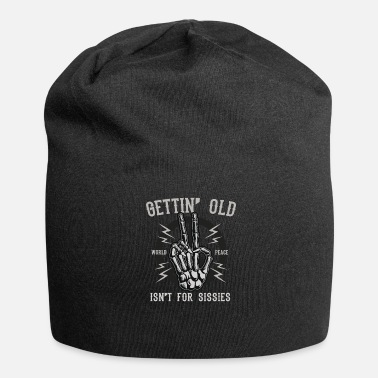 Gettin Old - Altwerden is something for wimps - Beanie