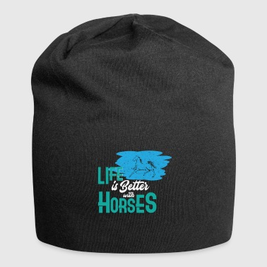 Life is better with horses Horse riding Equitation - Jersey Beanie