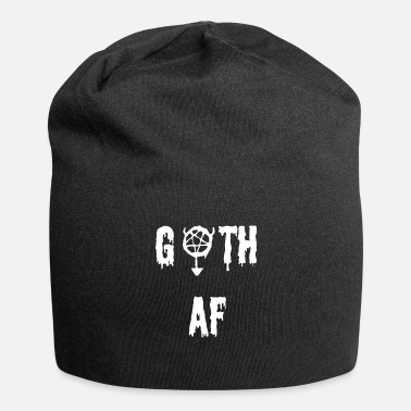 Goth Goth as fu ** - Gift for Gothic's Goths - Jersey Beanie