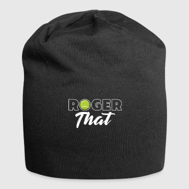 Roger That Tennis Champ - Jersey-Beanie