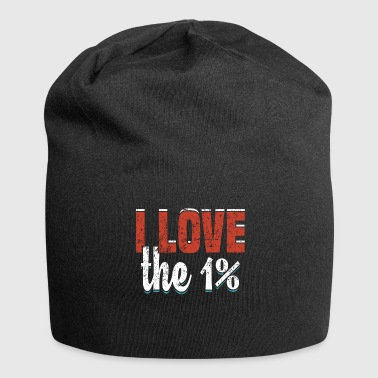 I Love the 1% - Communist Communist Gift - Jersey Beanie