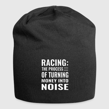 Race Track Racing Turning Money to Noise Funny Track Car - Jersey Beanie