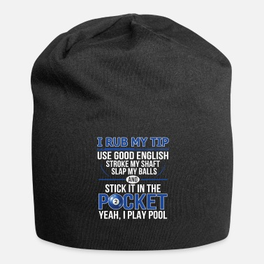 Sports Billiard Funny Humor Ambiguous Gift - Jersey Beanie