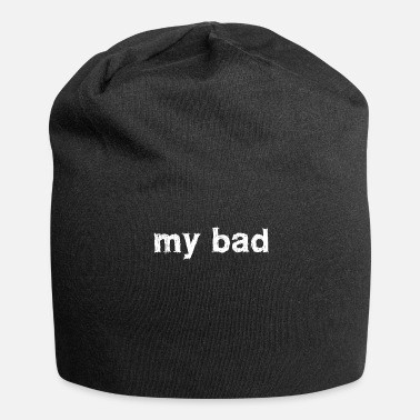 Bad Manners Mijn bad - Jersey-Beanie