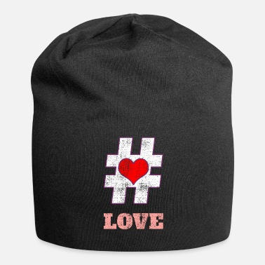 Love Hashtag Love Love Heart In Love - Beanie