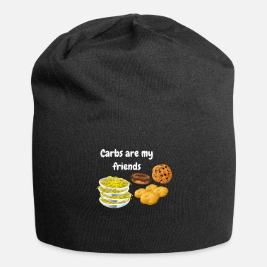 Carbs Carbs Are My Friends Funny Carbs - Jersey Beanie