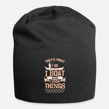 Boating Boating, boating, boat, gift - Jersey Beanie