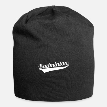 Badminton Badminton badminton badminton - Bonnet en jersey