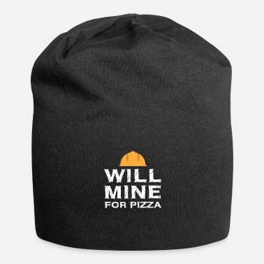 Gear Vil Mine For Pizza Funny Crypto Coal Miner Gave - Jersey-Beanie