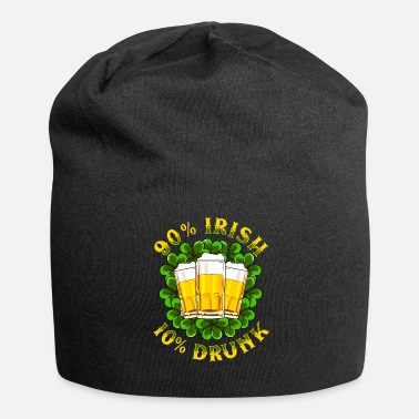 Day St. Patrick's Day Shirt 90% Irish 10% Drunk - Jersey-Beanie