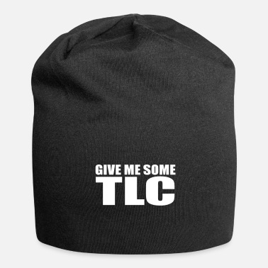 Tlc give me some tlc quote - Beanie
