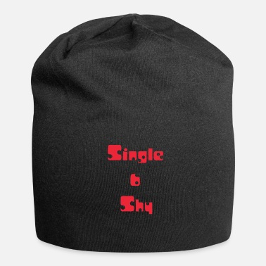Shy Single and shy, single and shy, red - Jersey Beanie